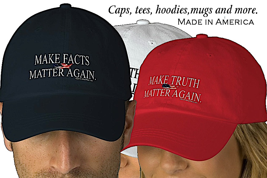 Facts & Truth Matter